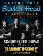 Sucker Head Rilis Album Terakhir: SimphoniKehidupan