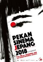 Pekan Sinema Jepang 2018: Perayaan 60 Tahun Hubungan Diplomatik Jepang-Indonesia