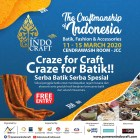 INDOCRAFT 2020: Mulai Dari Demo Make Up, Fashion Show, Workshop Hingga Gelar Produk Etnik Milenial Batik dan Craft