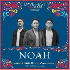 Surprise! NOAH akan Tampil di Love Fest 2020